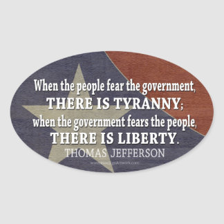 Jefferson Quote on Liberty and Tyranny Oval Sticker