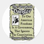 Jefferson: The Greatest Danger! Round Sticker
