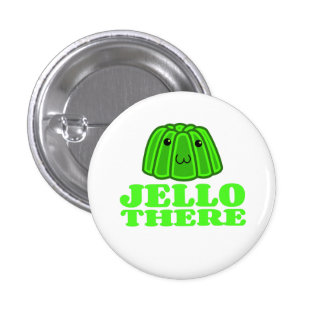 Jello There Buttons