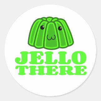 Jello There Round Sticker