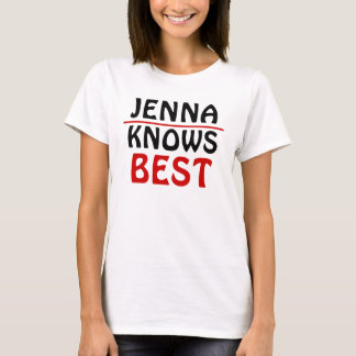Jenna Knows best one T-Shirt