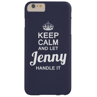 Jenny handle it! barely there iPhone 6 plus case