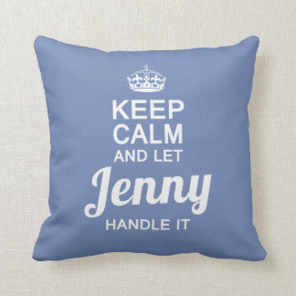 Jenny handle it! cushion