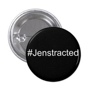 #Jenstracted 3 Cm Round Badge