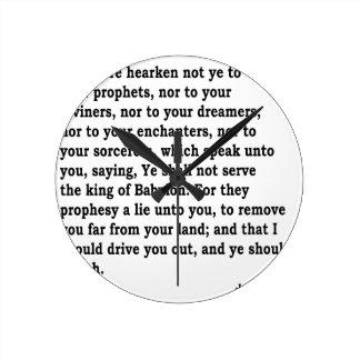 Jer. 27: 9-10 round clock