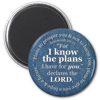 Jeremiah 29:11 I Know the Plans Bible Verse Denim Magnet