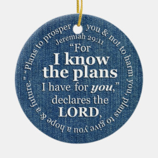 Jeremiah 29:11 I Know the Plans Bible Verse Denim Round Ceramic Decoration