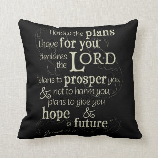 Jeremiah 29:11 I know the plans I have for you... Cushion