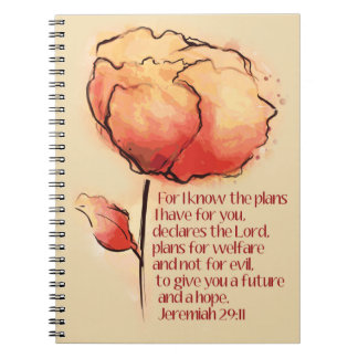 """Jeremiah 29:11 """"I know the plans I have for you."""" Notebook"""