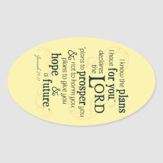 Jeremiah 29:11 I know the plans I have for you... Oval Sticker