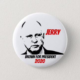 Jerry Brown for president 2020 6 Cm Round Badge