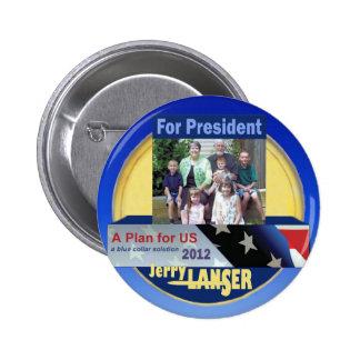 Jerry Lanser for President 2012 6 Cm Round Badge