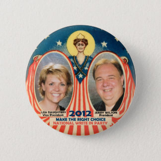 Jerry Wilson & Lisa D for President 2012 6 Cm Round Badge