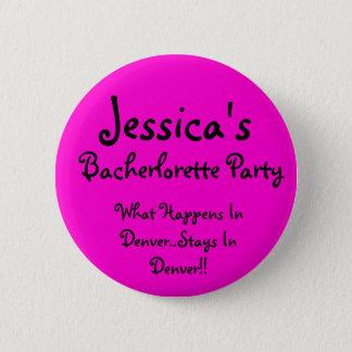 Jessica's , What Happens In Denver..Stays In De... 6 Cm Round Badge