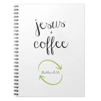 Jesus and Coffee Notebook/Journal Matthew 6:33 Spiral Notebooks