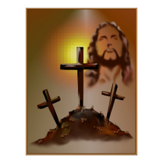 Jesus and Three Crosses Poster