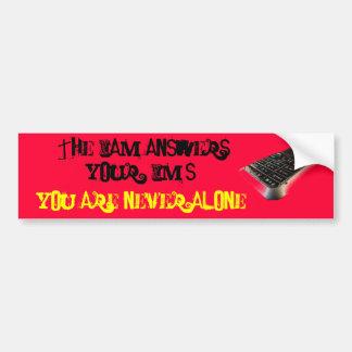 Jesus answers your IM's Car Bumper Sticker