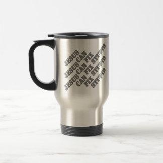 Jesus can fix stupid travel mug