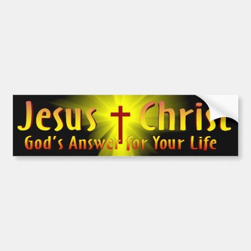 Jesus Christ: God's Answer Bumper Sticker