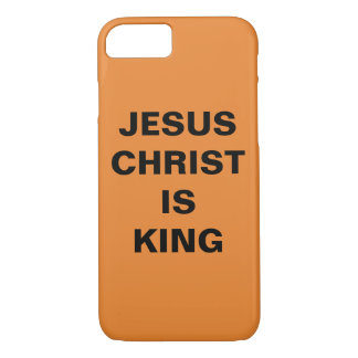 """Jesus Christ Is King"" Apple iPhone 8/7 Case"