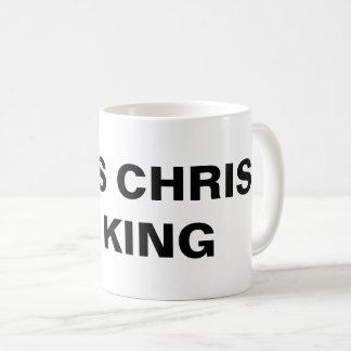 """Jesus Christ Is King"" Classic Mug"
