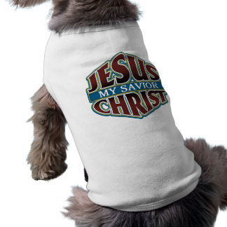 Jesus Christ My Savior Sleeveless Dog Shirt