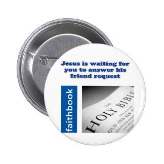 Jesus Friend Request 6 Cm Round Badge