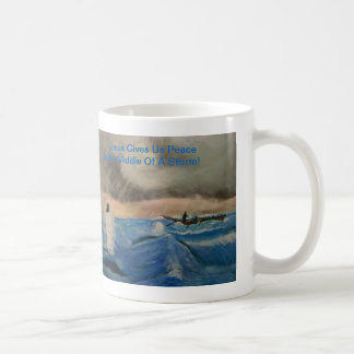 Jesus Gives Us Peace In The Middle Of A Storm! Coffee Mug
