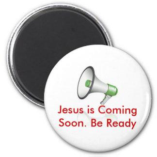 Jesus is Coming soon... 6 Cm Round Magnet