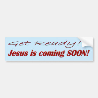 JESUS IS COMING SOON! BUMPER STICKER