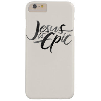Jesus is Epic Ink Lettering Religious Calligraphy Barely There iPhone 6 Plus Case