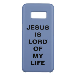 """Jesus Is Lord Of My Life"" Samsung Galaxy S8 Case"