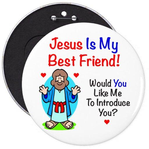 Jesus Is My Best Friend Buttons