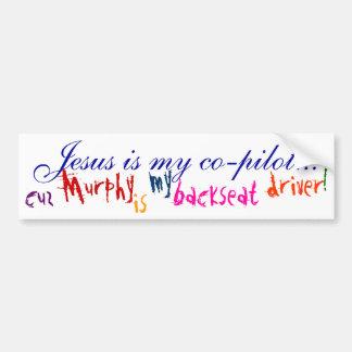 Jesus Is My Co-pilot... (bumper sticker) Bumper Sticker