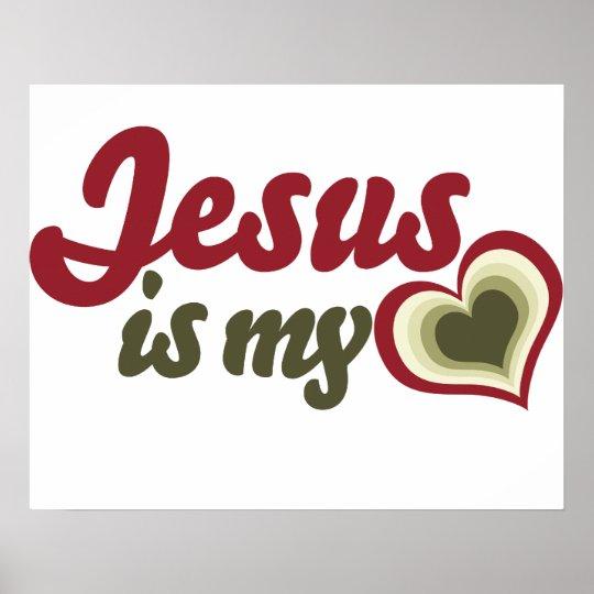 Jesus is my Heart Poster