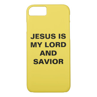 """Jesus Is My Lord And Savior"" iPhone 8/7 Case"