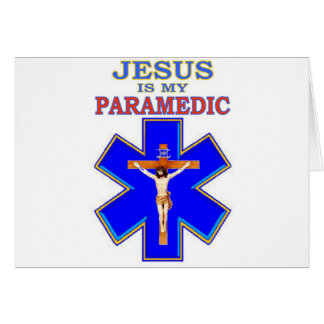 JESUS IS MY PARAMEDIC CARD