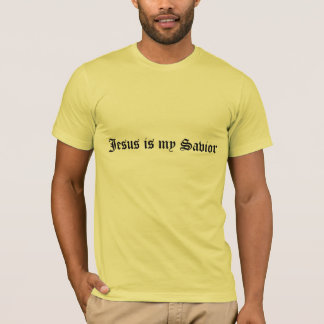 Jesus is my SAvior T-Shirt