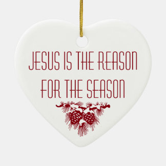JESUS IS THE REASON FOR SEASON Christmas quote Ceramic Heart Decoration