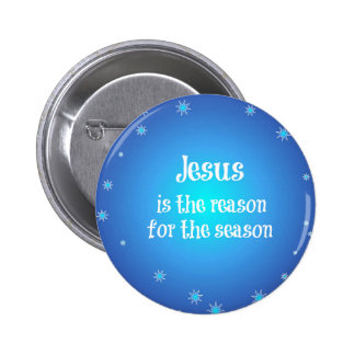Jesus is the reason for the Season Christmas 6 Cm Round Badge