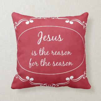 Jesus is the reason for the Season Christmas Cushion