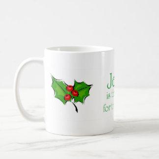 Jesus is the reason for the Season Coffee Mug