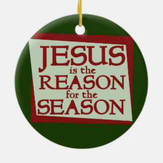 Jesus is the reason for the season ornaments
