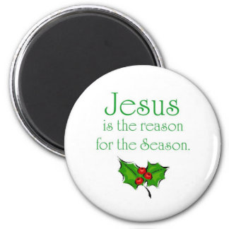 Jesus is the reason for the Season 6 Cm Round Magnet