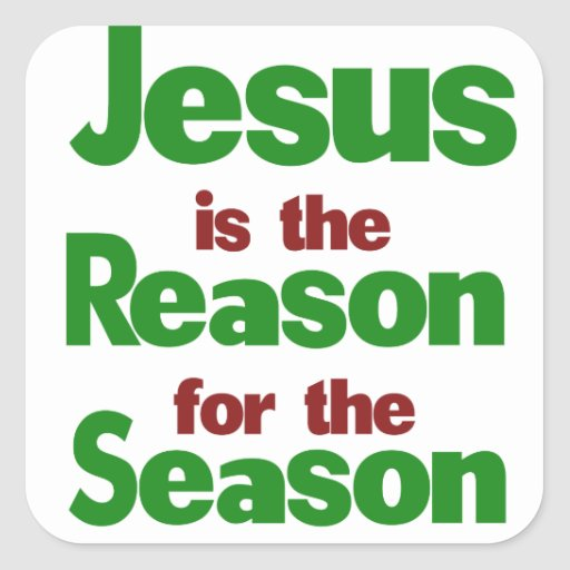 Jesus is the Reason for the Season Stickers