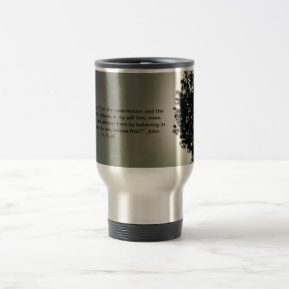 Jesus is the Resurrection & the Life - Travel Mug