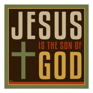 Christian Poster: Jesus is the Son of God