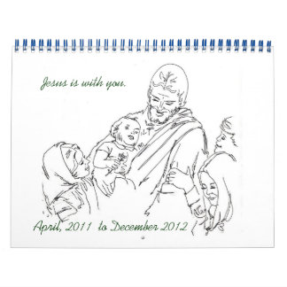 Jesus is with you Apr 2011 to Dec 2012 Wall Calendars