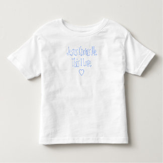 Jesus Knows Me This I Love Toddler T-Shirt