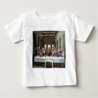 """Jesus @ Last Supper """"Love One Another"""" Quote Baby T-Shirt"""